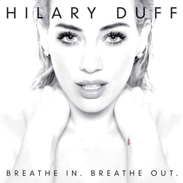 Hilary Duff Breathe In Breathe Out