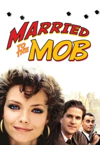 Married To The Mob - 6/10