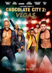 Chocolate City 2: Vegas - 4/10