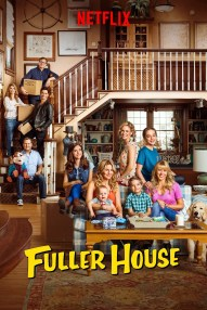 Fuller House - 7/10