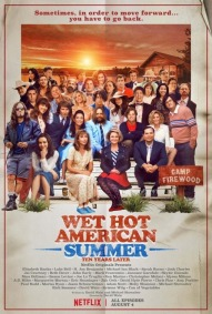 Wet Hot American Summer: Ten Years Later 8/10