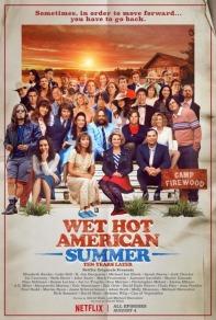 Wet Hot American Summer: Ten Years Later 8/10