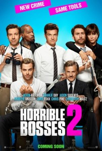 Horrible Bosses 2 - 7/10