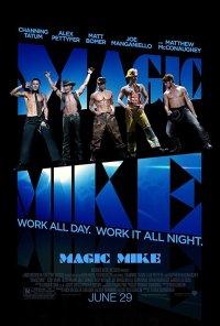 Magic Mike - 10/10