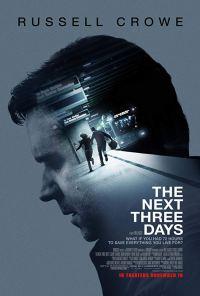 The Next Three Days - 9/10