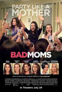 Bad Moms - 8/10