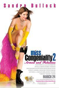 Miss Congeniality 2: Armed & Fabulous - 8/10