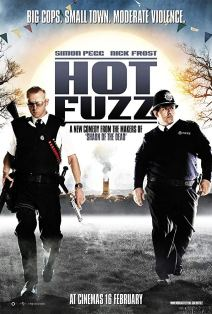 Hot Fuzz - 9/10