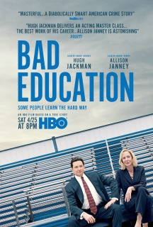 Bad Education (2020) - 7/10