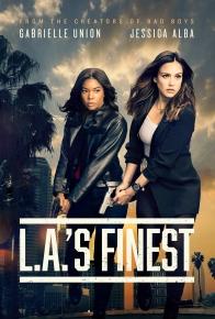 L.A.'s Finest - 8/10