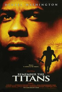 Remember the Titans - 9/10