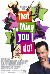 That Thing You Do - 7/10