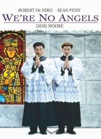We're No Angels - 8/10