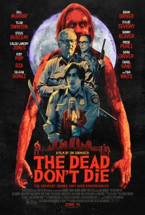 The Dead Don't Die - 7/10